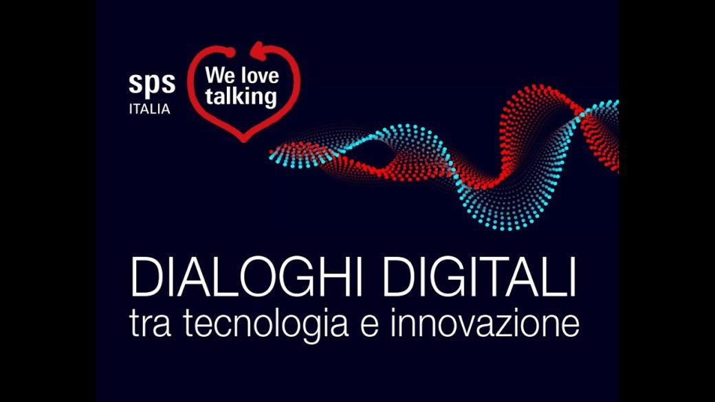 11 Giugno – SPS Italia – Dialoghi Digitali tra tecnologia e innovazione